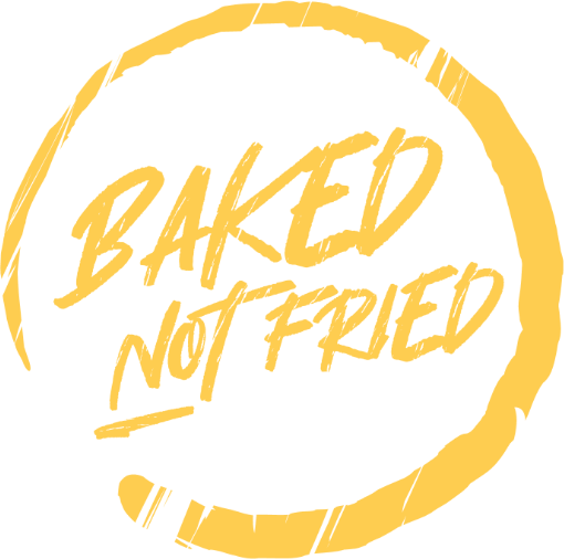 Baked Not Fried